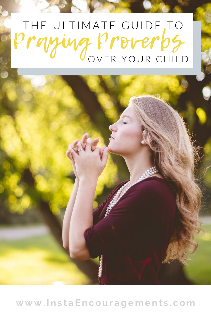 The Ultimate Guide to Praying Proverbs Over Your Child: It's our responsibility as parents to teach our children to be more like Christ. We need help with this daunting task. Proverbs is God's textbook for that task. Let me introduce you to the best child-rearing book ever written--the book of Proverbs. Read it, study it, meditate on it, teach it to your children, and PRAY IT OVER THEM! This is a great resource for character building!