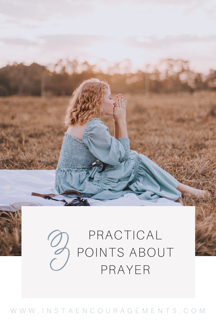 3 Practical Points about Prayer