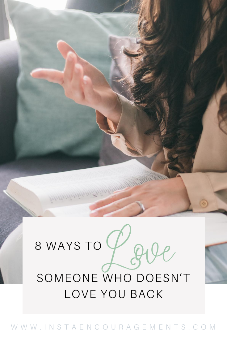 8 Ways To Love Someone Who Doesn't Love You Back
