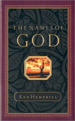 The Names of God by Ken Hemphill