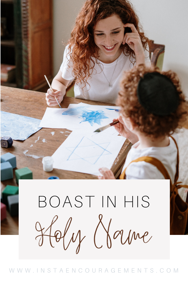 Boast in His Holy Name