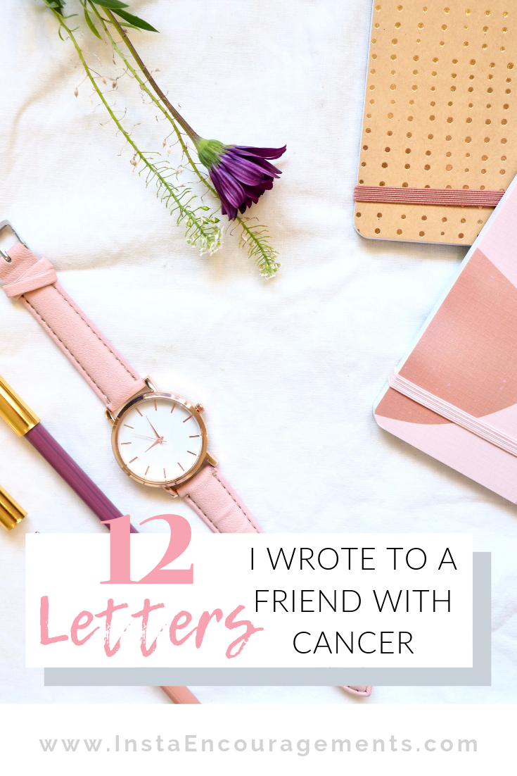 12 Letters I Wrote to My Friend With Cancer