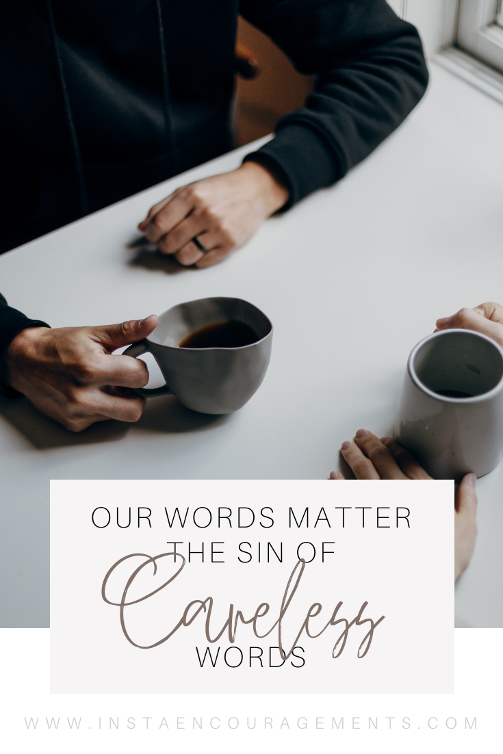 My Words Matter: The Sin of Careless Words