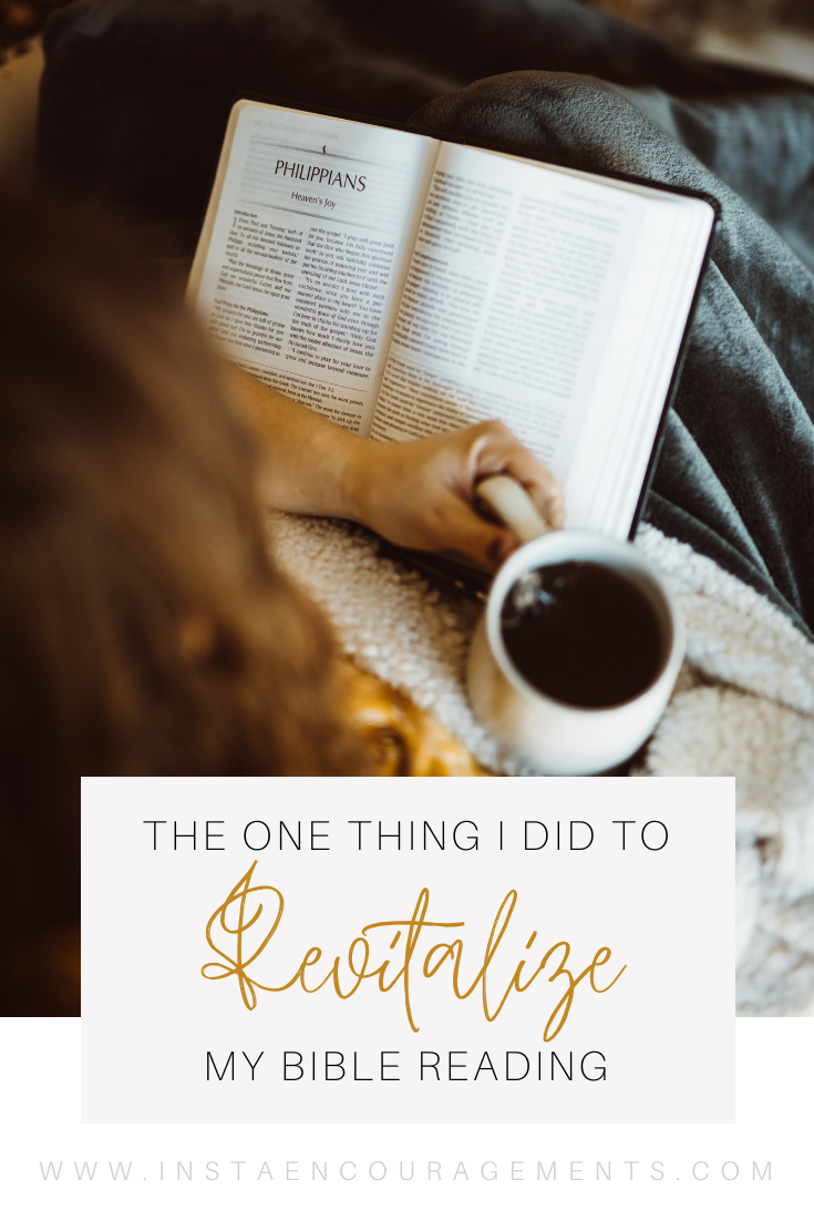 The One Thing I Did That Revitalized My Bible Reading
