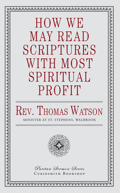 How We May Read Scripture with Most Spiritual Profit