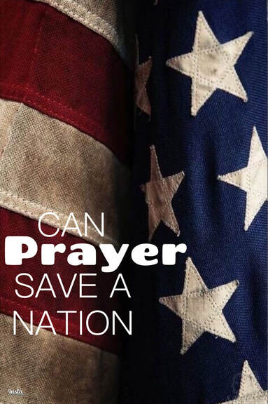 Can Prayer Save a Nation