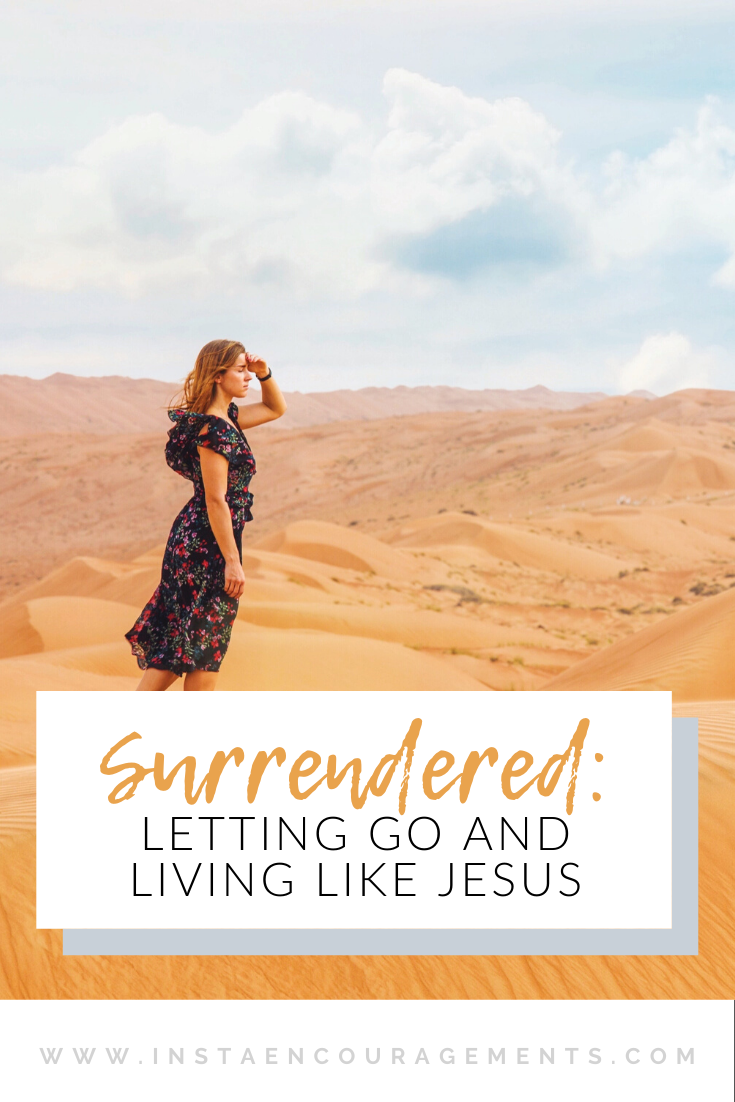 Surrendered: Letting Go and Living Like Jesus