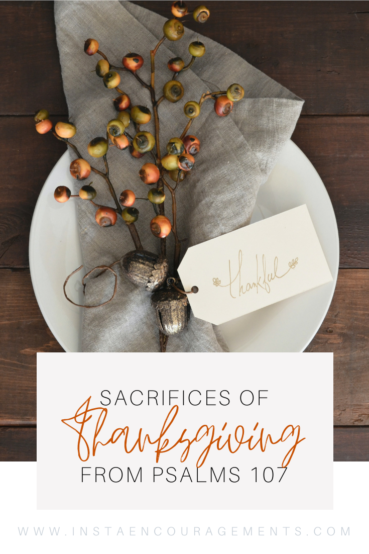 Sacrifices of Thanksgiving from Psalms 107