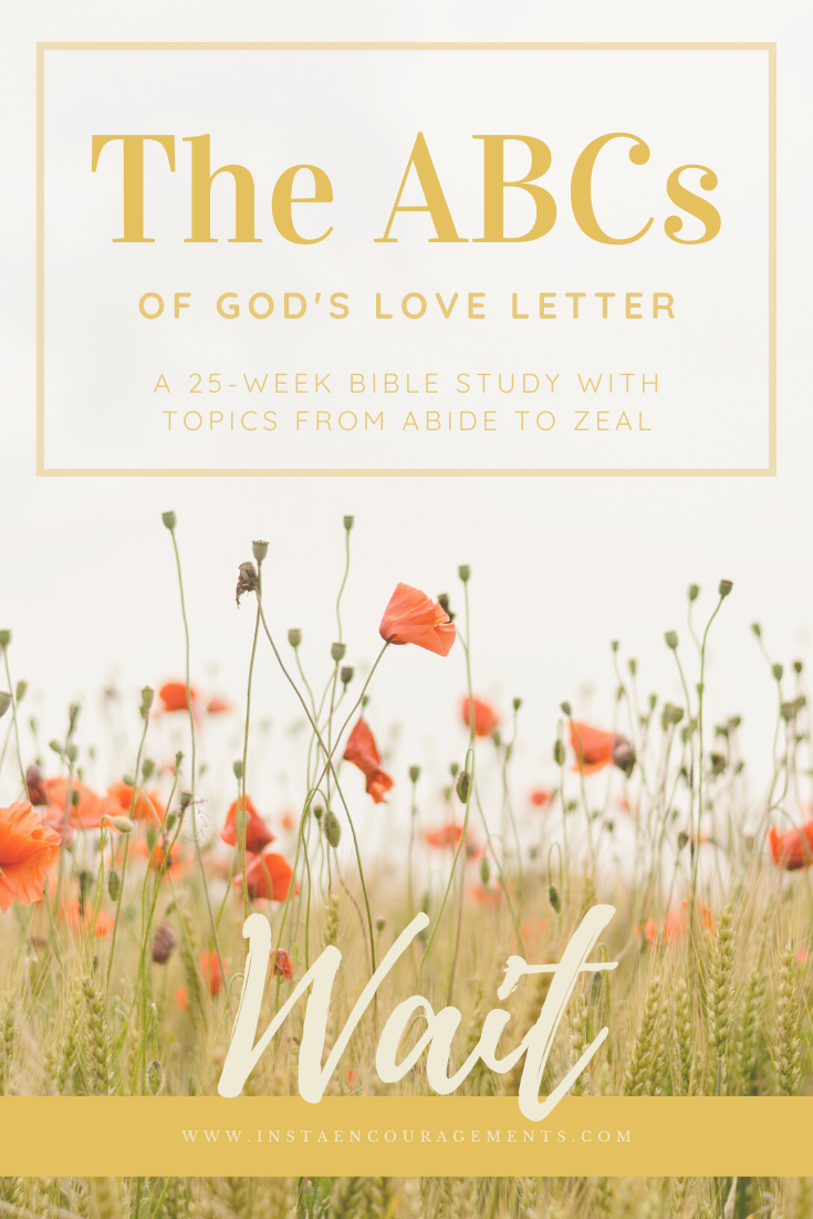 The ABCs of God's Love Letter: Wait
