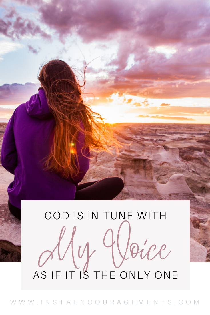 God is in Tune With My Voice As if it is The Only One