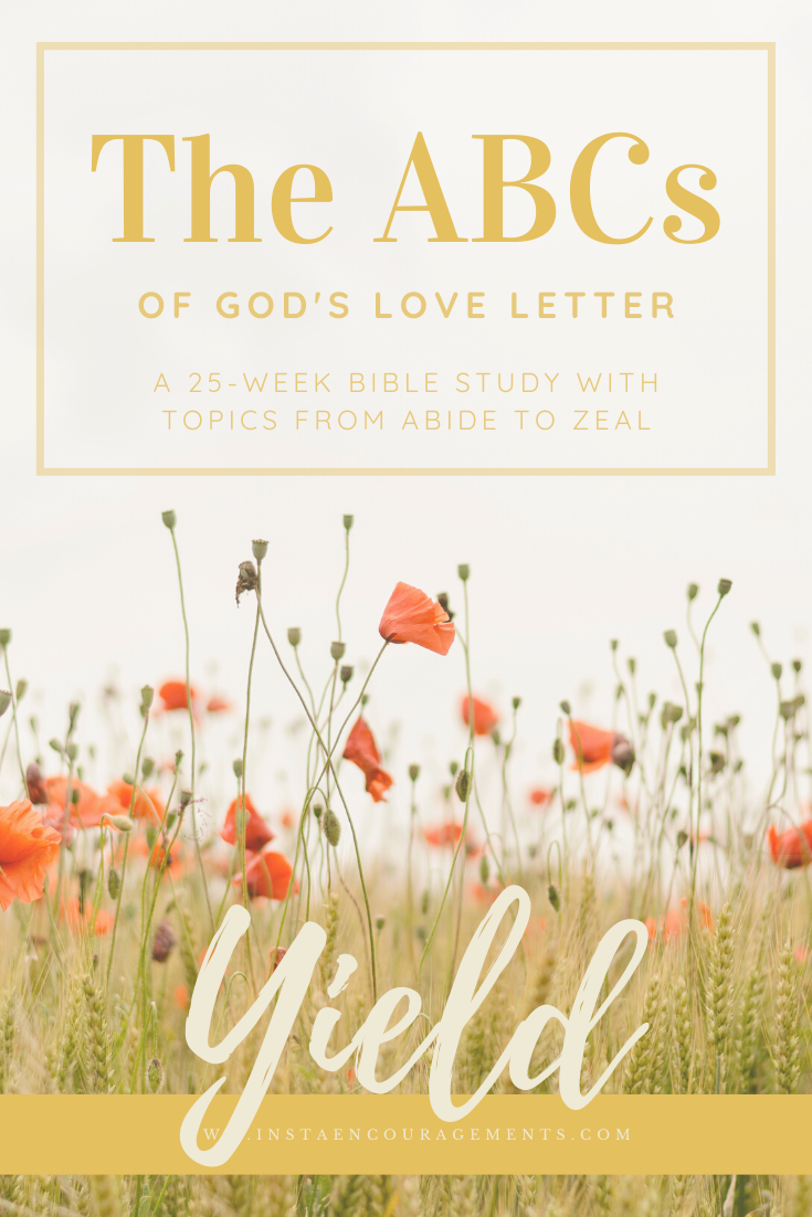 The ABCs of God's Love Letter: Yield